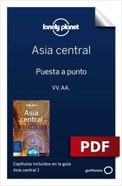 Asia central 1_1. Preparación del viaje - Stephen Lioy,Anna Kaminski,Bradley Mayhew,Jenny Walker   Planeta de Libros