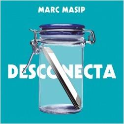 Desconecta - Marc Masip Montaner | Planeta de Libros