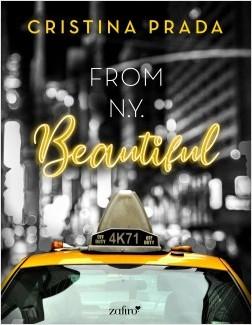 From New York. Beautiful - Cristina Prada | Planeta de Libros