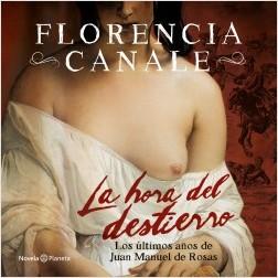 La hora del destierro - Florencia Canale | Planeta de Libros