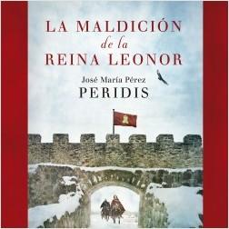 La maldición de la reina Leonor - Peridis | Planeta de Libros