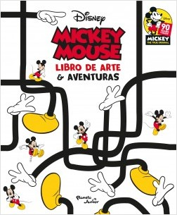 Mickey Mouse. Libro de arte y aventuras - Disney | Planeta de Libros