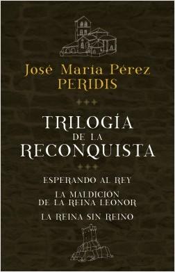 Trilogía de la Reconquista (pack) - Peridis | Planeta de Libros