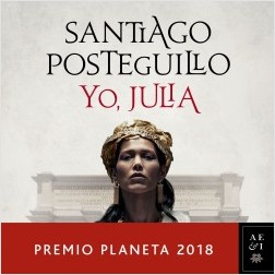 Yo, Julia - Santiago Posteguillo | Planeta de Libros