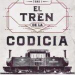 El tren de la codicia – Elizabeth Ingunza | Descargar PDF