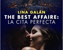 The Best Affaire: la cita perfecta – Lina Gallardo | Descargar PDF