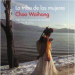 La tribu de las mujeres – Choo Waihong | Descargar PDF