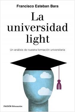 La universidad light – Francisco Esteban Bara | Descargar PDF