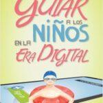 Enfilar a los niños en la era digital – Devorah Heitner | Descargar PDF
