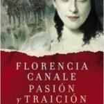 Pasión y traición – Florencia Canale | Descargar PDF