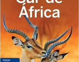 Sur de África 3 – Anthony Ham,James Bainbridge,Lucy Corne,Mary Fitzpatrick,Trent Holden,Brendan Sainsbury | Descargar PDF