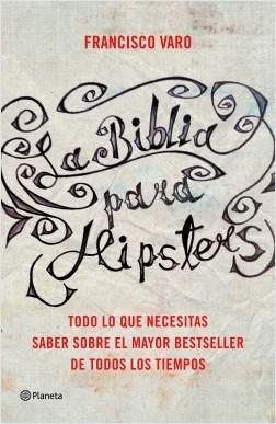 La Sagrada Escritura para hipsters – Francisco Varo | Descargar PDF