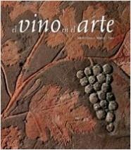El vino en el arte - Montserrat Miret i  Nin | Planeta de Libros