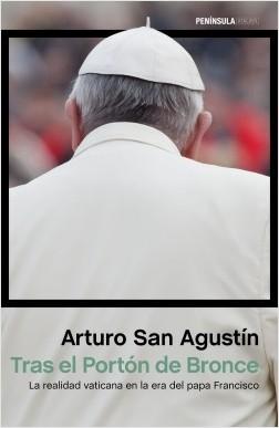 Tras el Portón de Bronce - Arturo San Agustín | Planeta de Libros
