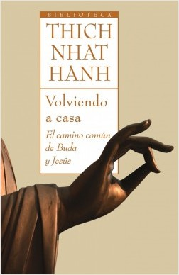 Volviendo a casa - Thich Nhat Hanh | Planeta de Libros