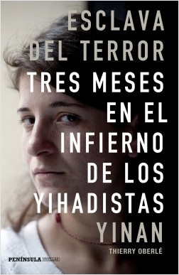 Esclava del terror - Yinan,Thierry Oberlé | Planeta de Libros