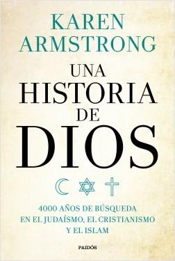Una historia de Dios - Karen Armstrong | Planeta de Libros