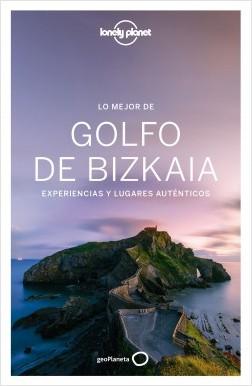 Lo mejor del Golfo de Bizkaia - Aníbal Mendoza,Nathalie Pédestarres | Planeta de Libros