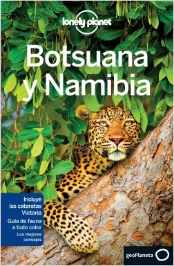 Botsuana y Namibia 1 - Anthony Ham,Trent Holden | Planeta de Libros