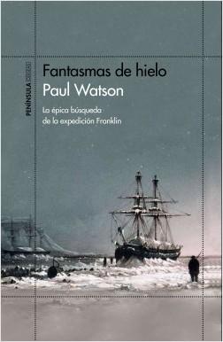 Fantasmas de hielo - Paul Watson | Planeta de Libros