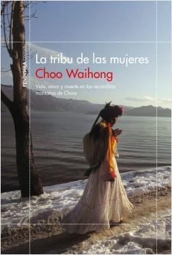 La tribu de las mujeres - Choo Waihong | Planeta de Libros
