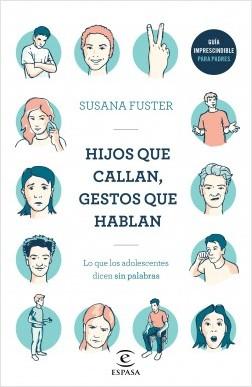 Hijos que callan, gestos que hablan - Susana Fuster | Planeta de Libros