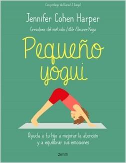 Pequeño yogui - Jennifer Cohen Harper | Planeta de Libros