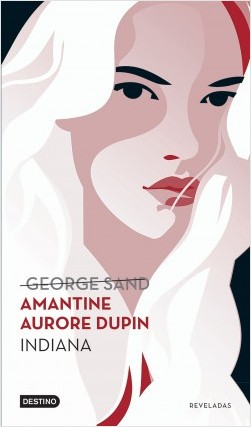Indiana - Amantine Aurore Dupin (George Sand) | Planeta de Libros