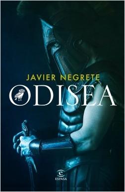 Odisea - Javier Negrete | Planeta de Libros