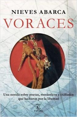 Voraces - Nieves Abarca | Planeta de Libros