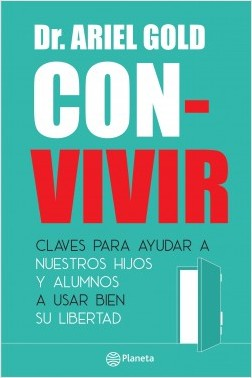 Con-vivir - Dr. Ariel Gold | Planeta de Libros