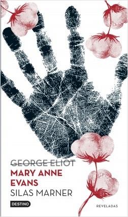 Silas Marner - Mary Anne Evans (George Eliot) | Planeta de Libros