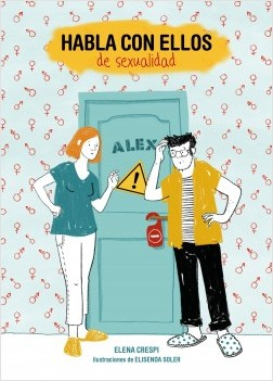 Habla con ellos de sexualidad - Elena Crespi,Elisenda Soler | Planeta de Libros