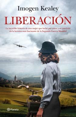 Liberación - Imogen Kealey | Planeta de Libros