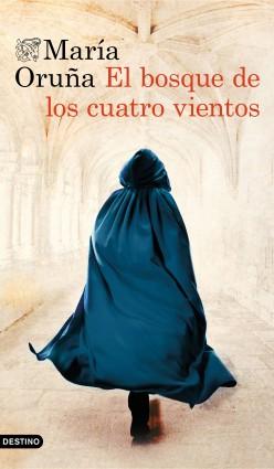 El bosque de los cuatro vientos - María Oruña | Planeta de Libros