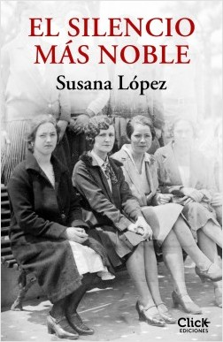 El silencio más noble - Susana López Pérez | Planeta de Libros
