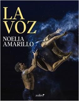 La Voz - Noelia Amarillo | Planeta de Libros