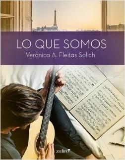 Lo que somos - Verónica A. Fleitas Solich | Planeta de Libros
