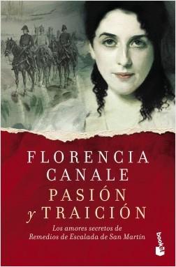 Pasión y traición - Florencia Canale | Planeta de Libros