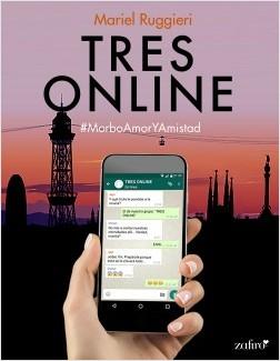 Tres Online - Mariel Ruggieri | Planeta de Libros