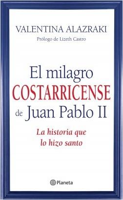 El fenómeno costarricense de Juan Pablo II – Valentina Alazraki | Descargar PDF