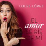 El bienquerencia se ríe de mí – Loles López | Descargar PDF