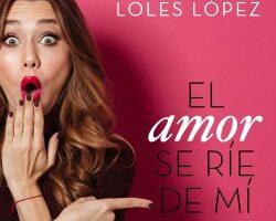 El bienquerencia se ríe de mí – Loles López   Descargar PDF