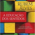 A educação dos sentidos – Rubem Alves | Descargar PDF