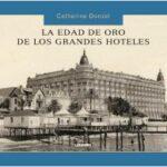La años de oro de los grandes hoteles – AA. VV. | Descargar PDF