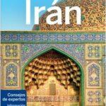 Irán – Simon Richmond,Jean-Bernard Carillet,Anthony Ham,Mark Elliott,Jenny Walker,Steve Waters | Descargar PDF