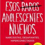 Esos raros adolescentes nuevos – Luciano Lutereau | Descargar PDF