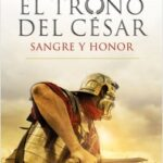 Matanza y honor (Serie El trono del césar 2) – Harry Sidebottom | Descargar PDF