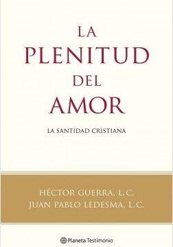La plenitud del acto sexual – Héctor Pleito, L. C.,Juan Pablo Ledesma, L. C.   Descargar PDF
