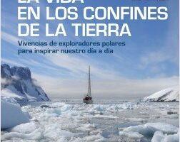 La vida en los confines de la Tierra – Sebastián Álvaro,Jose Mari Azpiazu | Descargar PDF